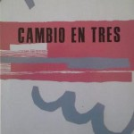 CAMBIO EN TRES