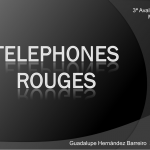 Telephones rouges