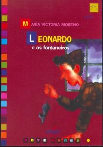 Leonardo e os fontaneiros. Vigo: Galaxia, 1986.