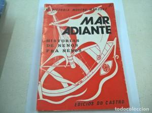 Mar adiante (Historias de nenos para nenos). Sada: Ediciós do Castro, 1973.